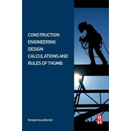 Construction Engineering Design Calculations and Rules of Th (BOK)