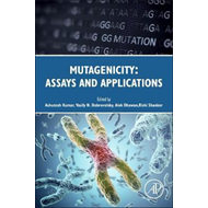 Mutagenicity: Assays and Applications (BOK)