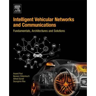 Intelligent Vehicular Networks and Communications (BOK)