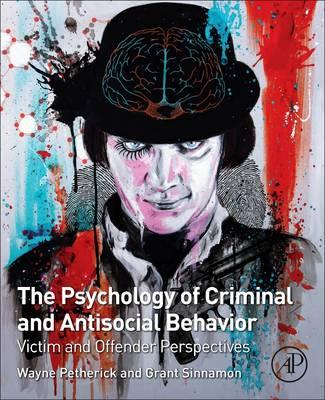 Psychology of Criminal and Antisocial Behavior (BOK)