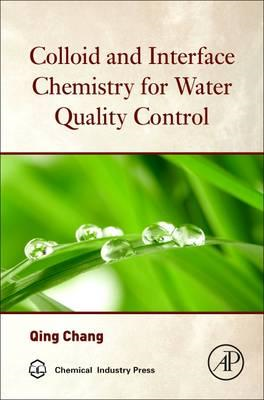Colloid and Interface Chemistry for Water Quality Control (BOK)