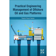 Practical Engineering Management of Offshore Oil and Gas Pla (BOK)