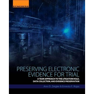 Preserving Electronic Evidence for Trial (BOK)