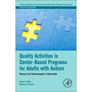 Quality Activities in Center-Based Programs for Adults with (BOK)