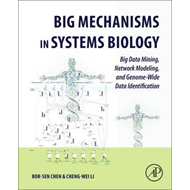 Big Mechanisms in Systems Biology (BOK)
