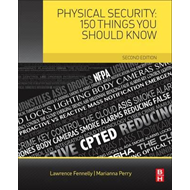 Physical Security: 150 Things You Should Know (BOK)