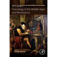 Toxicology in the Middle Ages and Renaissance (BOK)