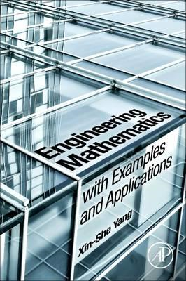 Engineering Mathematics with Examples and Applications (BOK)