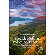 Health Reform Policy to Practice (BOK)