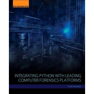 Integrating Python with Leading Computer Forensics Platforms (BOK)