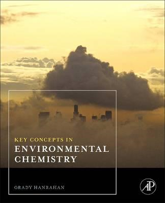 Key Concepts in Environmental Chemistry (BOK)