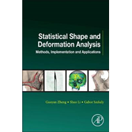 Statistical Shape and Deformation Analysis (BOK)