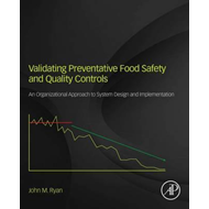 Validating Preventive Food Safety and Quality Controls (BOK)