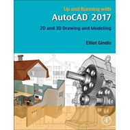 Up and Running with AutoCAD 2017 (BOK)