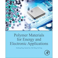 Polymer Materials for Energy and Electronic Applications (BOK)