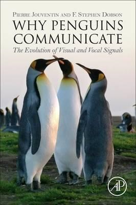 Why Penguins Communicate (BOK)