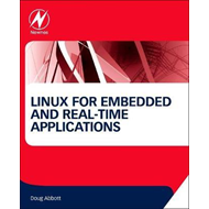 Linux for Embedded and Real-time Applications (BOK)