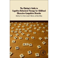 Clinician's Guide to Cognitive-Behavioral Therapy for Childh (BOK)