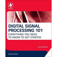 Digital Signal Processing 101 (BOK)