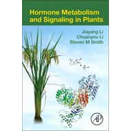 Hormone Metabolism and Signaling in Plants (BOK)