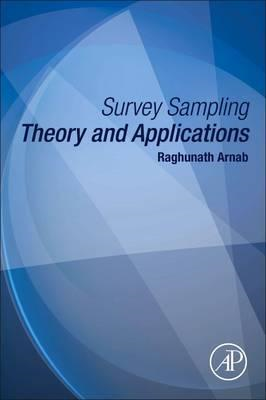 Survey Sampling Theory and Applications (BOK)