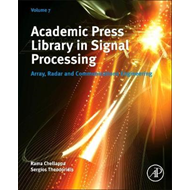 Academic Press Library in Signal Processing, Volume 7 (BOK)