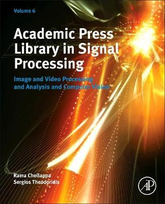 Academic Press Library in Signal Processing, Volume 6 (BOK)