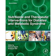 Nutritional and Therapeutic Interventions for Diabetes and M (BOK)