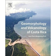 Geomorphology and Volcanology of Costa Rica (BOK)