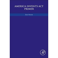 America Invents Act Primer (BOK)