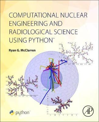 Computational Nuclear Engineering and Radiological Science U (BOK)