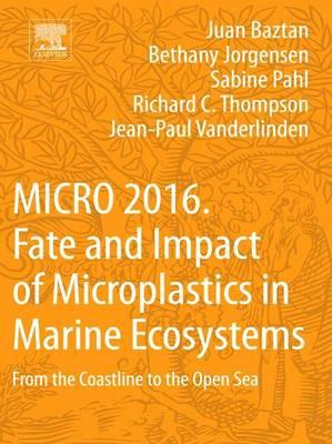 MICRO 2016: Fate and Impact of Microplastics in Marine Ecosy (BOK)