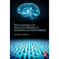 Path Planning for Vehicles Operating in Uncertain 2D Environ (BOK)