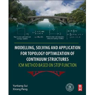 Modeling, Solving and Application for Topology Optimization (BOK)