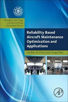 Reliability Based Aircraft Maintenance Optimization and Appl (BOK)