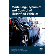 Modeling, Dynamics, and Control of Electrified Vehicles (BOK)