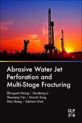 Abrasive Water Jet Perforation and Multi-Stage Fracturing (BOK)