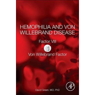 Hemophilia and Von Willebrand Disease (BOK)