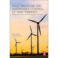 Fault Diagnosis and Sustainable Control of Wind Turbines (BOK)
