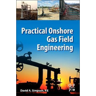 Practical Onshore Gas Field Engineering (BOK)