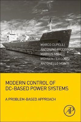 Modern Control of DC-Based Power Systems (BOK)