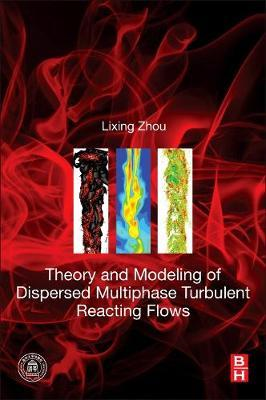 Theory and Modeling of Dispersed Multiphase Turbulent Reacti (BOK)