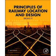 Principles of Railway Location and Design (BOK)
