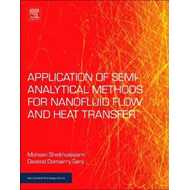 Applications of Semi-Analytical Methods for Nanofluid Flow a (BOK)