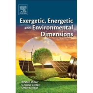 Exergetic, Energetic and Environmental Dimensions (BOK)
