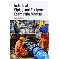 Industrial Piping and Equipment Estimating Manual (BOK)