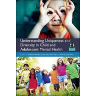 Understanding Uniqueness and Diversity in Child and Adolesce (BOK)