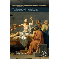 Toxicology in Antiquity (BOK)