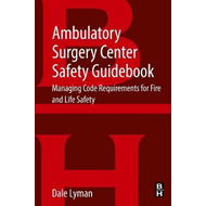 Ambulatory Surgery Center Safety Guidebook (BOK)