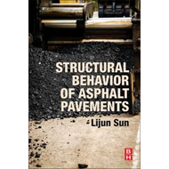 Structural Behavior of Asphalt Pavements (BOK)
